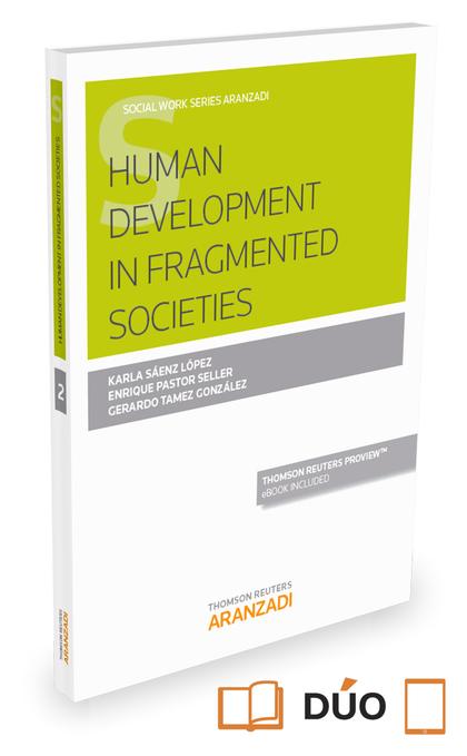 HUMAN DEVELOPMENT IN FRAGMENTED SOCIETIES.