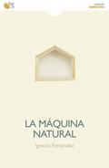 LA MÁQUINA NATURAL.