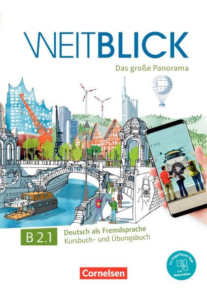 WEITBLICK B2.1 LIBRO DE CURSO Y EJERCICIOS