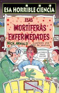 ESAS MORTÍFERAS ENFERMEDADES
