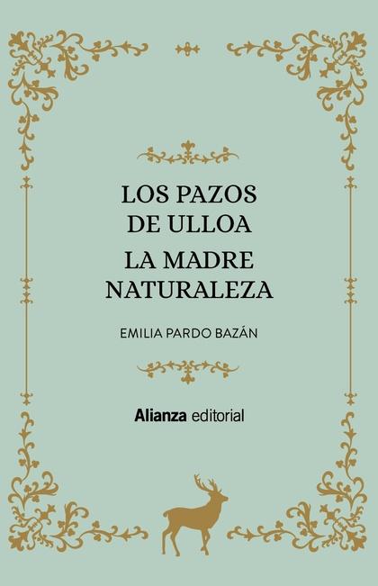 LOS PAZOS DE ULLOA. LA MADRE NATURALEZA.