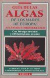 GUIA ALGAS MARES EUROPA ATLANTICO Y MEDITERRANEO