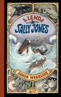 A LENDA DE SALLY JONES