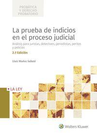 LA PRUEBA DE INDICIOS EN EL PROCESO JUDICIAL                                    ANÁLISIS PARA J