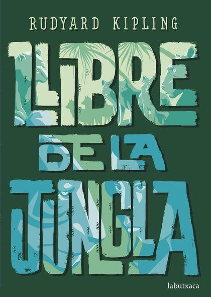 LLIBRE DE LA JUNGLA.