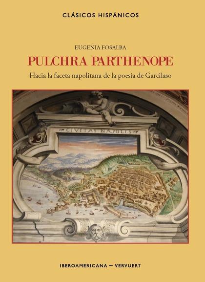 PULCHRA PARTHENOPE                                                              HACIA LA FACETA