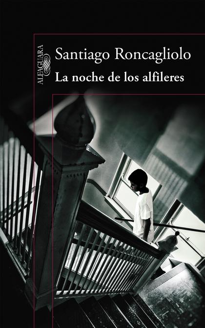 LA NOCHE DE LOS ALFILERES.