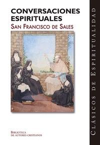 CONVERSACIONES ESPIRITUALES SAN FRANCISCO DE SALES