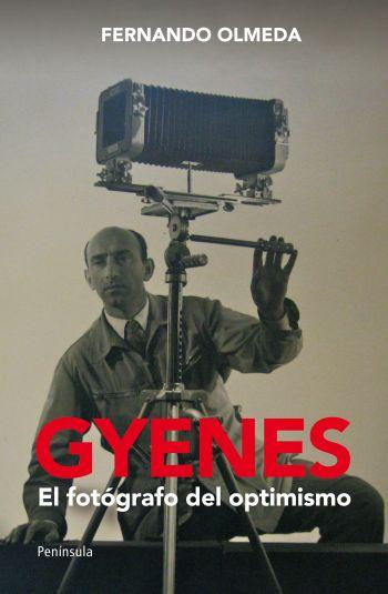 GYENES. EL FOTÓGRAFO DEL OPTIMISMO.