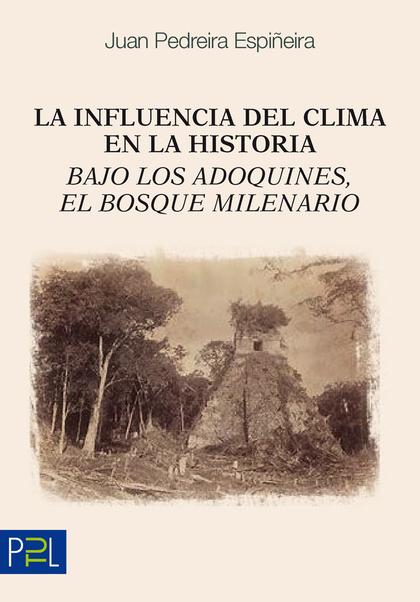 LA INFLUENCIA DEL CLIMA EN LA HISTORIA