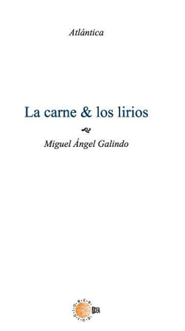 LA CARNE Y LOS LIRIOS