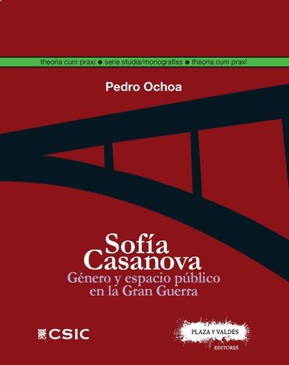 SOFÍA CASANOVA. GÉNERO Y ESPACIO PÚBLICO EN LA GRAN GUERRA
