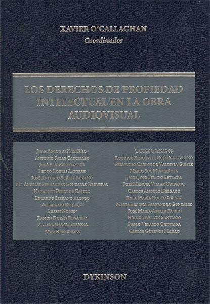 LOS DERECHOS DE PROPIEDAD INTELECTUAL EN LA OBRA AUDIOVISUAL