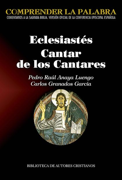 ECLESIÁSTES. CANTAR DE LOS CANTARES.