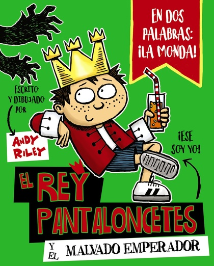 EL REY PANTALONCETES Y EL MALVADO EMPERADOR.