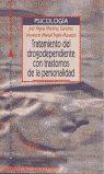 TRATAMIENTO DEL DROGODEPENDIENTE CON TRASTORNO DE LA PERSONALIDAD