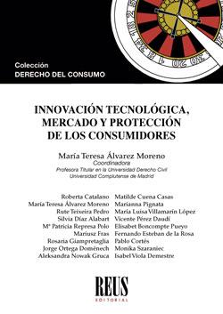 INNOVACIÓN TECNOLÓGICA, MERCADO Y PROTECCIÓN DE LOS CONSUMIDORES.