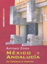 MÉXICO Y ANDALUCÍA: DE TLATELOLCO AL GUERNICA