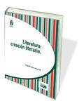 LITERATURA : CREACIÓN LITERARIA