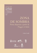 ZONA DE SOMBRA : NOTAS DISPERSAS A PARTIR DE VIAGGIO IN ITALIA