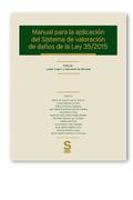 MANUAL PARA LA APLICACIÓN DEL SISTEMA DE VALORACIÓN DE DAÑOS DE LA LEY 35-2015