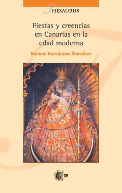FIESTAS Y CREENCIAS EN CANARIAS EN LA EDAD MODERNA