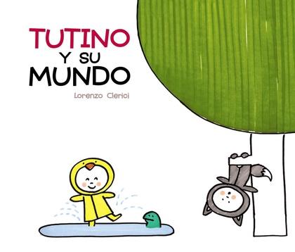 TUTINO Y SU MUNDO.