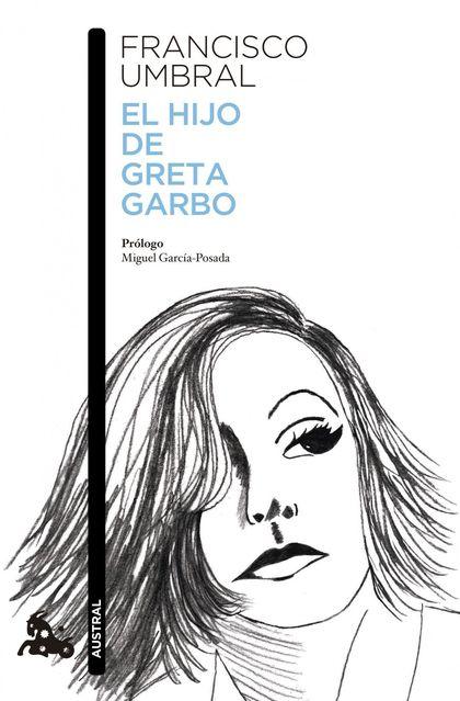 EL HIJO DE GRETA GARBO.