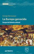 LA DEUROPA GENOCIDA. ENSAYO DE HISTORIA CULTURAL