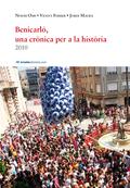 BENICARLÓ, UNA CRÒNICA PER A LA HISTÒRIA, 2010