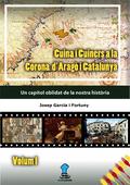 CUINA I CUINERS A LA CORONA D´ARAGÓ I CATALUNYA - ÉPOQUES PRETÈRITES. UN CAPÍTOL OBLIDAT DE LA