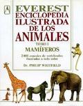 ENCICLOPEDIA ILUSTRADA DE LOS ANIMALES. TOMO I: MAMÍFEROS. 2000 ESPECIES DE VERTEBRADOS ILUSTRA