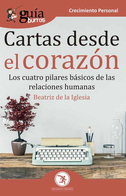 GUÍABURROS CARTAS DESDE EL CORAZÓN                                              LOS CUATRO PILA