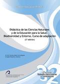 DIDÁCTICA DE LAS CIENCIAS NATURALES Y DE LA EDUCACIÓN PARA LA SALUD, BIODIVERSIDAD Y ENTORNO :
