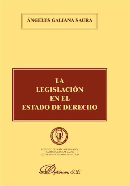 LA LEGISLACION EN EL ESTADO DE DERECHO