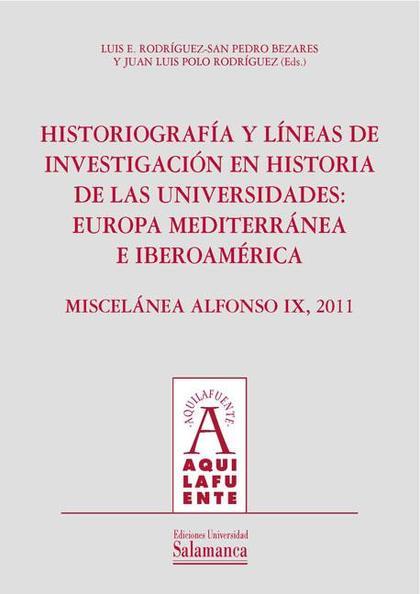 HISTORIOGRAFÍA Y LÍNEAS DE INVESTIGACIÓN EN HISTORIA DE LAS UNIVERSIDADES