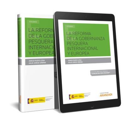 REFORMA DE LA GOBERNANZA PESQUERA INTERNACIONAL Y EUROPEA