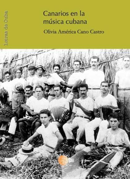 CANARIOS EN LA MÚSICA CUBANA
