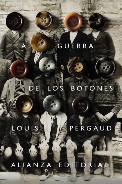 LA GUERRA DE LOS BOTONES.