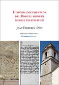 HISTÒRIA DOCUMENTADA DEL ROSSELL MODERN (SEGLES XVI-XVII-XVIII)