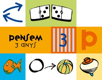 PENSEM, 3 ANYS. QUADERN DE LÓGICA I RAONAMENT