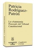 LA AUTONOMIA PROCESAL DEL TRIBUNAL CONSTITUCIONAL