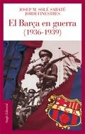 EL BARÇA EN GUERRA (1936-1939)