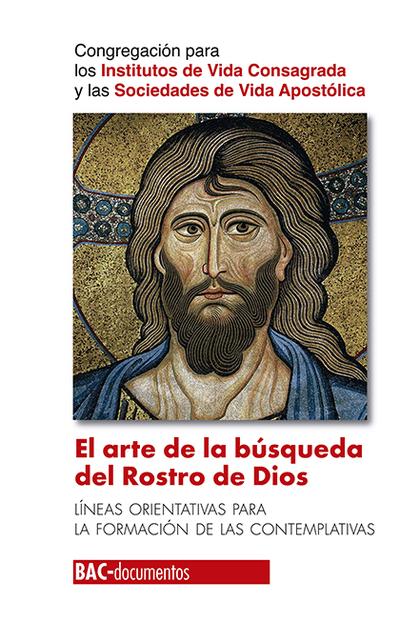 EL ARTE DE LA BÚSQUEDA DEL ROSTRO DE DIOS                                       LÍNEAS ORIENTAT