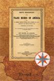 BREVE DESCRIPCION DE LOS VIAJES HECHOS EN AMÉRICA POR LA COMISION CIENTÍFICA DURANTE LOS AÑOS D