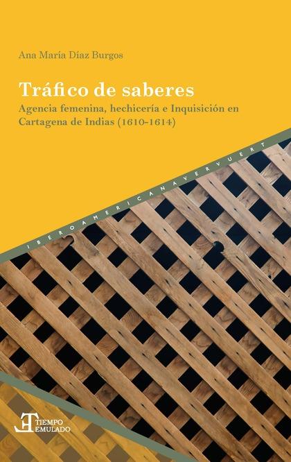 TRÁFICO DE SABERES                                                              AGENCIA FEMENIN