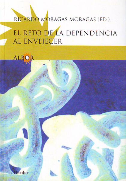 EL RETO DE LA DEPENDENCIA AL ENVEJECER.