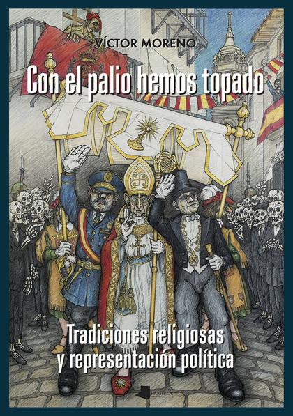 CON EL PALIO HEMOS TOPADO