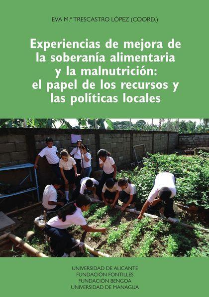 EXPERIENCIAS DE MEJORA DE LA SOBERANÍA ALIMENTARIA Y LA MALNUTRICIÓN: EL PAPEL D.
