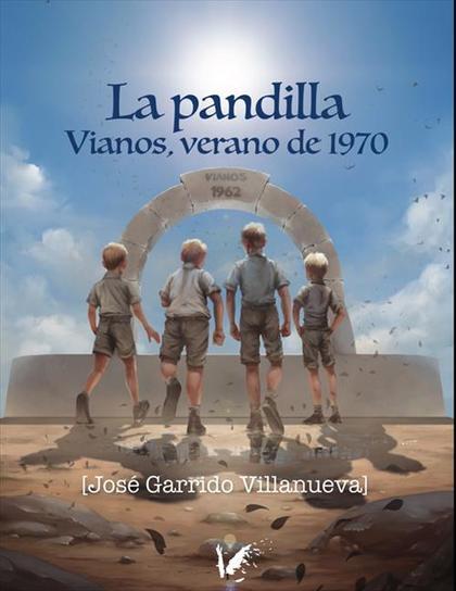 LA PANDILLA. VIANOS, VERANO 1970